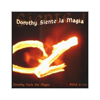 Dorothy Siente la Magia ~ Dorothy Feels the Magic Canvas Print