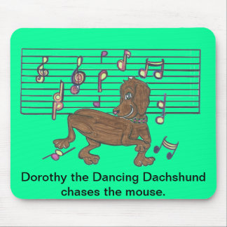 Dorothy the Dancing Dachshund chasing the mouse. Mouse Pad