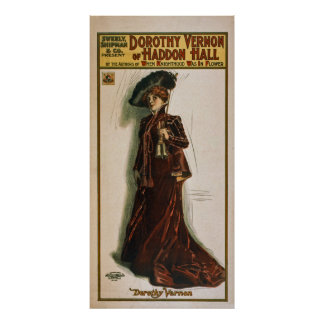 Dorothy Vernon~Haddon Hall~Theatrical Poster 1906