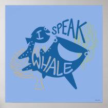 Dory & Destiny   I Speak Whale Poster