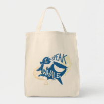 Dory & Destiny | I Speak Whale Tote Bag