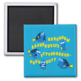 Dory | How Are You? 2 Inch Square Magnet
