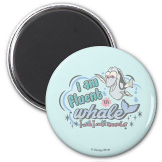 Dory | I am Fluent in Whale Comic 2 Inch Round Magnet