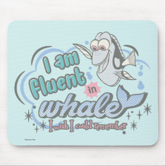 Dory | I am Fluent in Whale Comic Mouse Pad