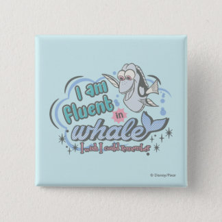 Dory | I am Fluent in Whale Comic Pinback Button
