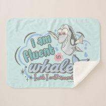 Dory | I am Fluent in Whale Comic Sherpa Blanket