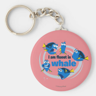 Dory   I am Fluent in Whale Keychain