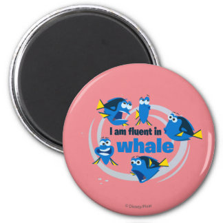 Dory | I am Fluent in Whale Magnet