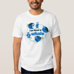 Dory | I am Fluent in Whale Shirt