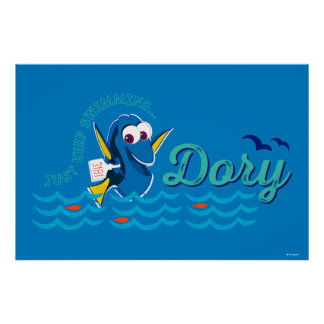 Dory | Just Keep Swimming Poster