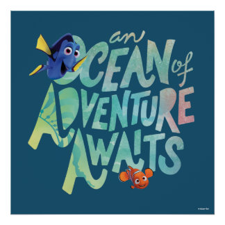 Dory & Nemo | An Ocean of Adventure Awaits Poster
