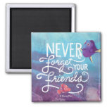 Dory & Nemo | Never Forget Your Friends 2 Inch Square Magnet