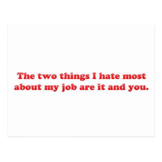 Dos cosas que odio sobre mi trabajo tarjeta postal
