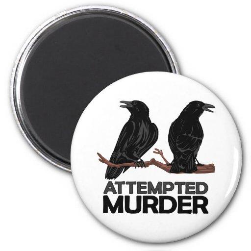 Dos cuervos = intentos de asesinato iman para frigorífico