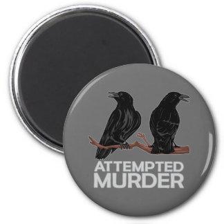 Dos cuervos = intentos de asesinato imán redondo 5 cm