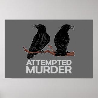 Dos cuervos = intentos de asesinato poster