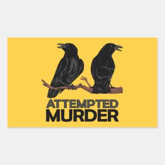 Dos cuervos = intentos de asesinato pegatina rectangular