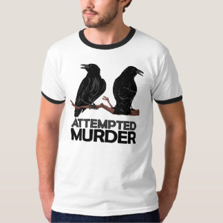 Dos cuervos = intentos de asesinato playera