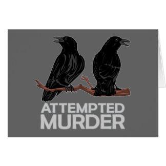 Dos cuervos = intentos de asesinato tarjeta de felicitación