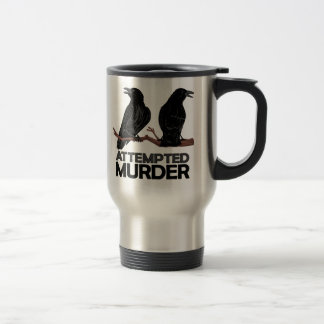Dos cuervos = intentos de asesinato taza de viaje de acero inoxidable