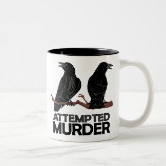 Dos cuervos = intentos de asesinato taza de café de dos colores