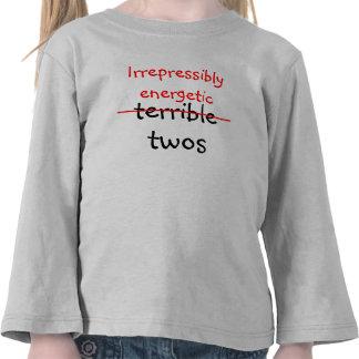 Dos incontenible enérgicos camiseta