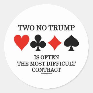 Dos ningún triunfo es a menudo el contrato más pegatina redonda