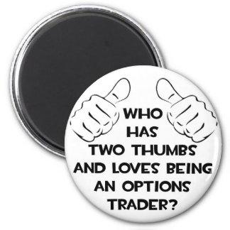Dos pulgares. Comerciante de las opciones Imán Redondo 5 Cm