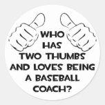 Dos pulgares. Entrenador de béisbol Pegatina Redonda