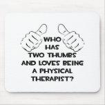 Dos pulgares. Terapeuta físico Tapete De Ratón