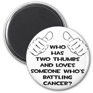 Dos pulgares y aman alguien cáncer de lucha imanes de nevera