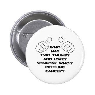 Dos pulgares y aman alguien cáncer de lucha pins