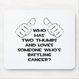 Dos pulgares y aman alguien cáncer de lucha alfombrilla de raton