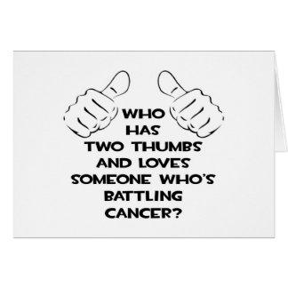 Dos pulgares y aman alguien cáncer de lucha felicitaciones