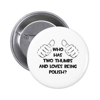 Dos pulgares y amores que son polacos pins