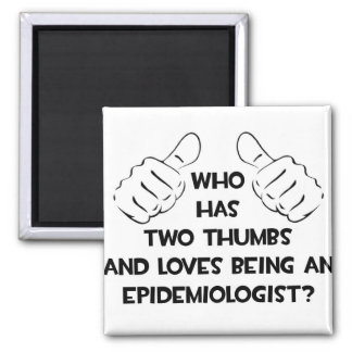 Dos pulgares y amores que son un epidemiólogo imán cuadrado