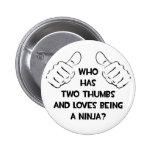 Dos pulgares y amores que son un Ninja Pin