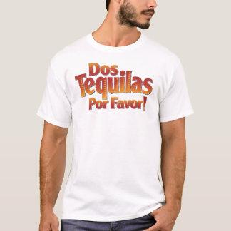 Dos Tequilas Por Favor T-Shirt