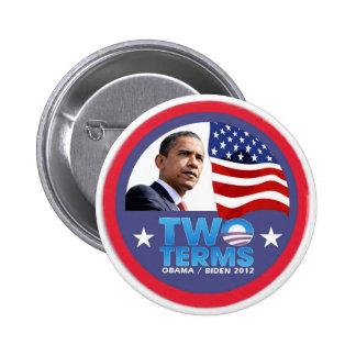 Dos términos -- Obama/Biden 2012 Pin Redondo De 2 Pulgadas