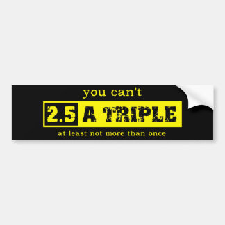 Dos y una media pegatina para el parachoques tripl etiqueta de parachoque