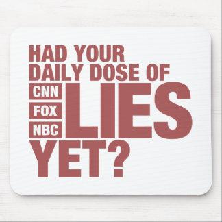 Dosis diaria de las mentiras (medios de los alfombrilla de raton