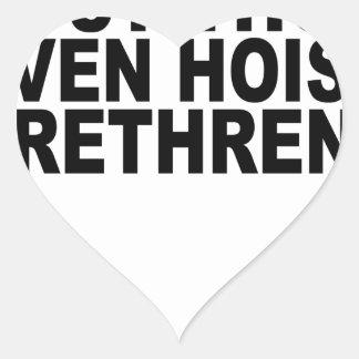 Dost Thou Even Hoist Brethren T-Shirts.png Heart Sticker