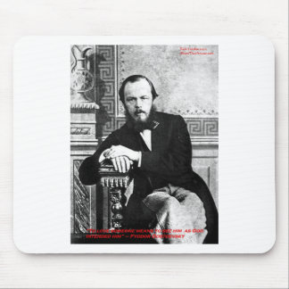 """Dostoevsky """"God Intended"""" Love Quote Gifts & Cards Mouse Pad"""