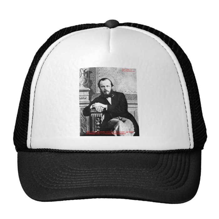 "Dostoevsky ""God Intended"" Love Quote Gifts & Cards Trucker Hat"