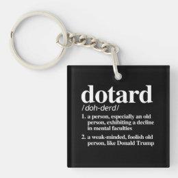 Dotard Definition Keychain