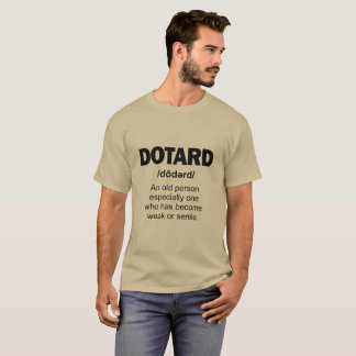 DOTARD T-Shirt