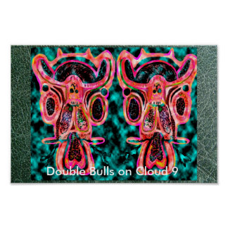 Double Bulls on Cloud 9 - Party Poster