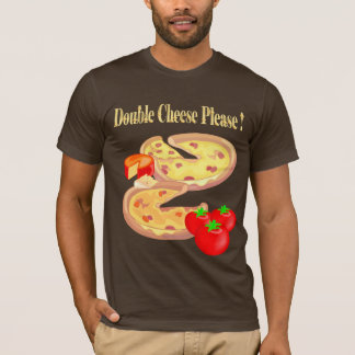 Double Cheese Please T-Shirt