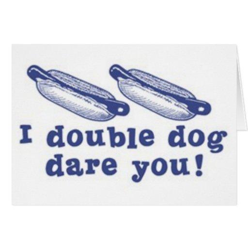 Double Dog Card