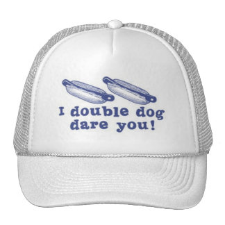 Double Dog Dare Hat